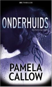 Onderhuids - Een uitgave van Harlequin IBS Thriller - Een Kate Lange-thriller