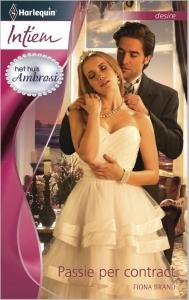 Passie per contract - Intiem 2049 - Een uitgave van de romantische reeks Harlequin Intiem - Deel 1 van de miniserie Het Huis Ambrosi