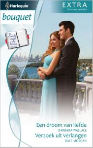 Date met de baas: Een droom van liefde / Verzoek uit verlangen - Bouquet Extra 314, 2-in-1 - Een uitgave van de romantische reeks Harlequin Bouquet