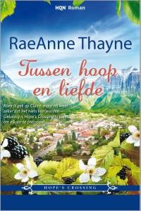 Tussen hoop en liefde  - Een uitgave van Harlequin HQN Roman - Deel 1 van Hope's Crossing