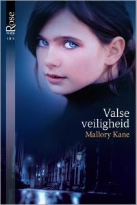 Valse veiligheid - Een uitgave van Harlequin Black Rose - romantische triller