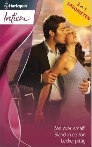Zon over Amalfi / Eiland in de zon / Lekker pittig - Intiem Favorieten 374, 3-in-1 - Een uitgave van de romantische reeks Harlequin Intiem