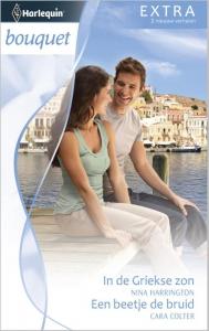 In de Griekse zon / Een beetje de bruid - Bouquet Extra 315, 2-in-1 - Een uitgave van de romantische reeks Harlequin Bouquet