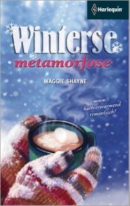 Winterse metamorfose  - Een uitgave van de romantische reeks Harlequin Specials