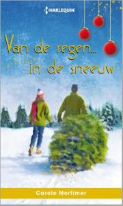 Van de regen... in de sneeuw  - Een uitgave van de romantische reeks Harlequin Specials