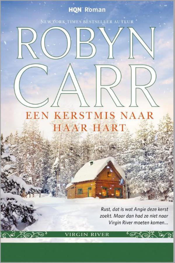 Een Kerstmis naar haar hart  - Een uitgave van Harlequin HQN Roman - Een Virgin River-verhaal