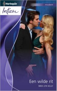 Een wilde rit - Intiem 2070 - Een uitgave van de romantische reeks Harlequin Intiem