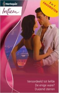 Veroordeeld tot liefde / De enige ware? / Duizend sterren - Intiem Favorieten 378, 3-in-1 - Een uitgave van de romantische reeks Harlequin Intiem