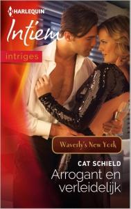 Arrogant en verleidelijk - Intiem 2075 - Een uitgave van de romantische reeks Harlequin Intiem - Deel 5 van de serieroman Waverly¿s New York