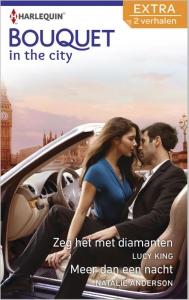 Zeg het met diamanten / Meer dan een nacht - Bouquet Extra In the city 317, 2-in-1 - Een uitgave van de romantische reeks Harlequin Bouquet