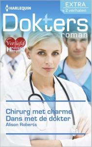 Chirurg met charme / Dans met de dokter - Doktersroman Extra 62, 2-in-1 - Een uitgave van de romantische reeks Harlequin Doktersroman - Deel 1 & 2 van Verliefd in St. Patrick's Hospital