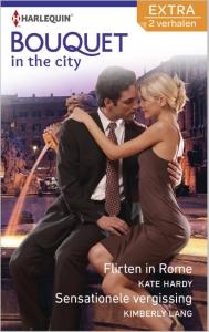 Flirten in Rome/Sensationele vergissing - Bouquet Extra 321, 2-in-1 - Een uitgave van de romantische reeks Harlequin Bouquet