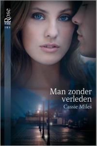 Man zonder verleden - Een uitgave van Harlequin Black Rose - romantische triller