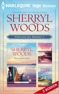 Chesapeake Shores 2 - eBundel - Een uitgave van Harlequin HQN Roman  - Deel 4 t/m 6 van Chesapeake Shores