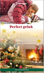 Perfect geluk - Een uitgave van de romantische reeks Harlequin Specials