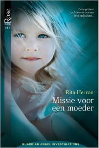 Missie voor een moeder  - Een uitgave van Harlequin Black Rose - romantische triller  - Deel 2 van Guardian Angel Investigations