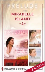 Mirabelle Island 2 - eBundel - Een uitgave van Harlequin Prelude - romantische roman - Deel 4 t/m 6 van Mirabelle Island