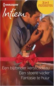 Een bijzonder kerstcadeau / Een stoere vader / Fantasie te huur - Intiem Favorieten 386, 3-in-1 - Een uitgave van de romantische reeks Harlequin Intiem