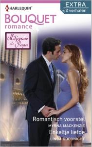 Romantisch voorstel / Enkeltje liefde - Bouquet Extra Romance 326, 2-in-1 - Een uitgave van de romantische reeks Harlequin Bouquet