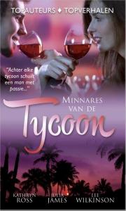Minnares van de tycoon, 3-in-1 - Een uitgave van de reeks Harlequin Topcollectie - romantische verhalen van de populairste auteurs