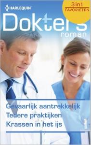 Gevaarlijk aantrekkelijk / Tedere praktijken / Krassen in het ijs - Doktersroman Favorieten 389 - Een uitgave van de romantische reeks Harlequin Intiem