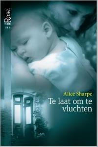 Te laat om te vluchten - Een uitgave van Harlequin Black Rose - romantische thriller