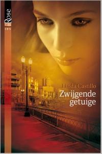 Zwijgende getuige - Een uitgave van Harlequin Black Rose - romantische thriller