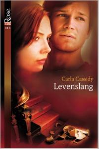 Levenslang - Een uitgave van Harlequin Black Rose - romantische thriller