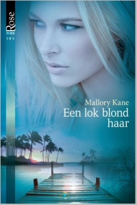 Een lok blond haar - Een uitgave van Harlequin Black Rose - romantische thriller