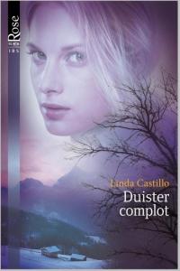 Duister complot - Een uitgave van Harlequin Black Rose - romantische thriller