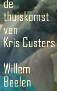 De Thuiskomst van Kris Custers