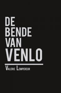 De bende van Venlo  Deel 1