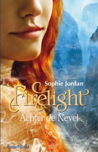 Firelight. Achter de Nevel