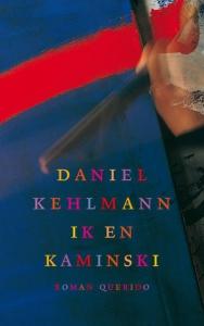 Kehlmann*ik en kaminski