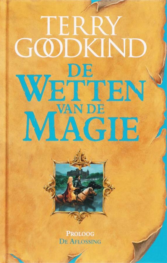 De Wetten van de Magie - Proloog - De Aflossing (E-book)