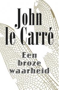 Le Carre*Een broze waarheid