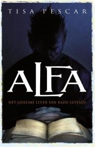 Alfa - Het Geheime leven van Radu Lupescu