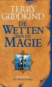 Wetten van de Magie 8 - Het Weerloze Rijk