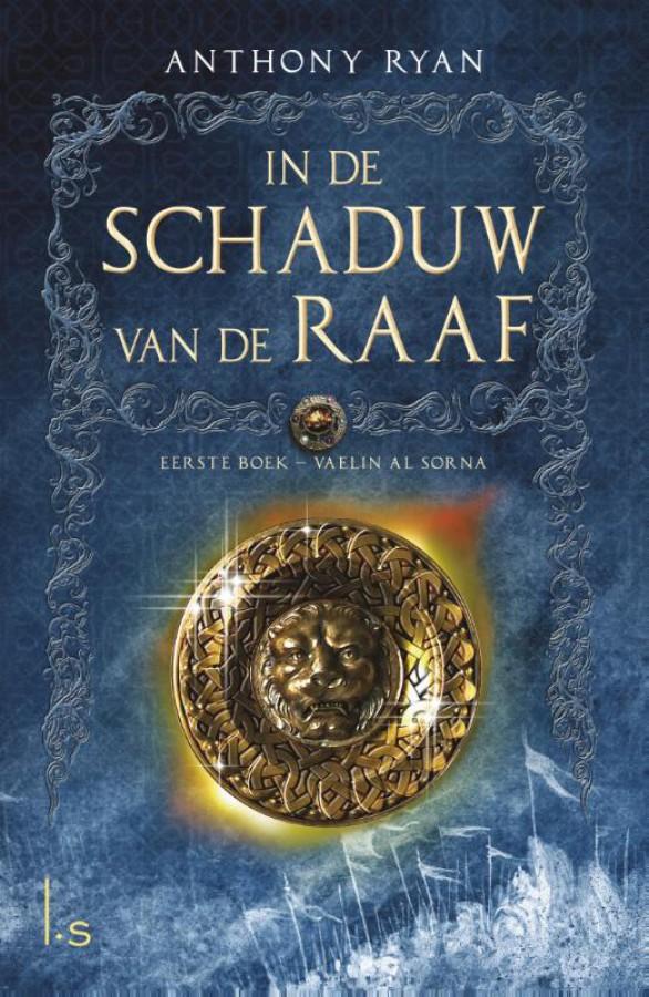 In de Schaduw van de Raaf 1 - Vaelin Al Sorna