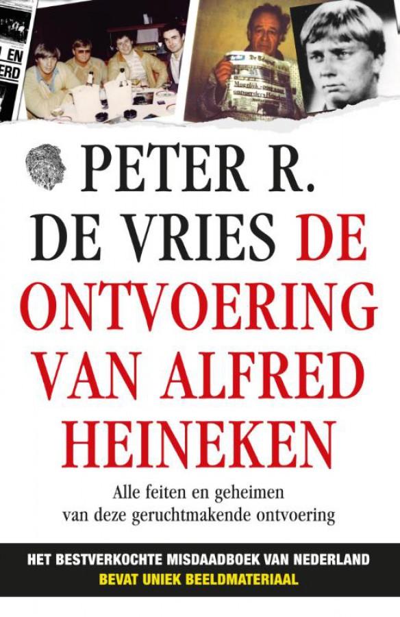 De ontvoering van Alfred Heineken (foto-editie)