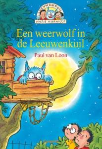 Dolfje Weerwolfje 7: Een weerwolf in de Leeuwenkuil