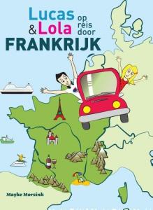 Lucas en Lola op reis door Frankrijk