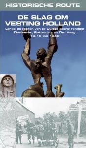 Historische route: de slag om vesting holland