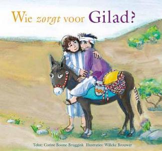 Wie zorgt voor Gilad?