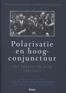 Polarisatie en hoogconjunctuur - Het kabinet-De Jong 1967-1971