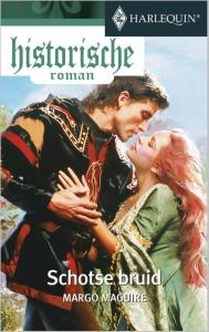 Schotse bruid  - Een uitgave van de romantische reeks Harlequin Historische Roman