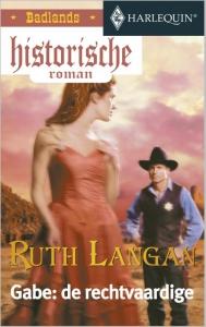 Gabe: de rechtvaardige - Een uitgave van de romantische reeks Harlequin Historische Roman - Deel 1 van Badlands