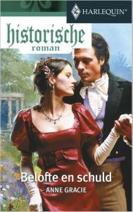 Belofte en schuld  - Een uitgave van de romantische reeks Harlequin Historische Roman