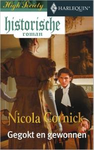 Gegokt en gewonnen - Een uitgave van de romantische reeks Harlequin Historische Roman - Deel 1 van High Society