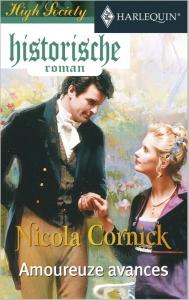 Amoureuze avances  - Een uitgave van de romantische reeks Harlequin Historische Roman - Deel 2 van High Society